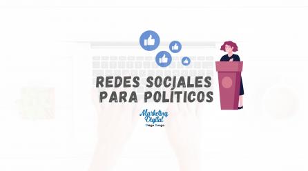 Redes sociales para políticos